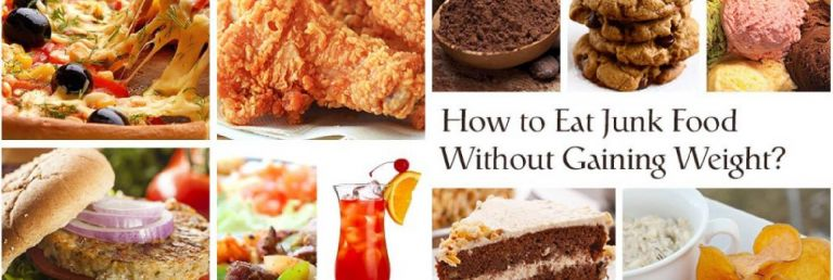 HOW TO EAT JUNK FOOD WITHOUT GAINING WEIGHT